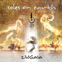 Soles On Earth - Zingaia