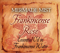 Mermade Mist - Frankincense Rose